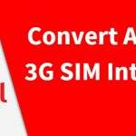 How to Convert Airtel 3G SIM into 4G Network