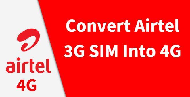Airtel 3G SIM into 4G