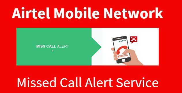 Airtel Miss Call Alert Service