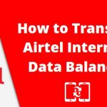 How to Transfer Airtel Internet Data Balance (3G / 4G)