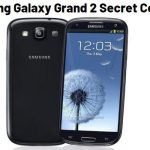 Samsung Galaxy Grand 2 All Secret Codes