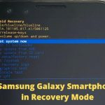 How To Enter Samsung Galaxy Smartphone in Recovery Mode?